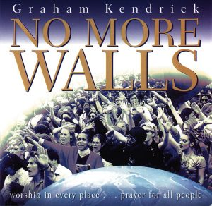 graham-kendrick-no-more-walls-cover-600
